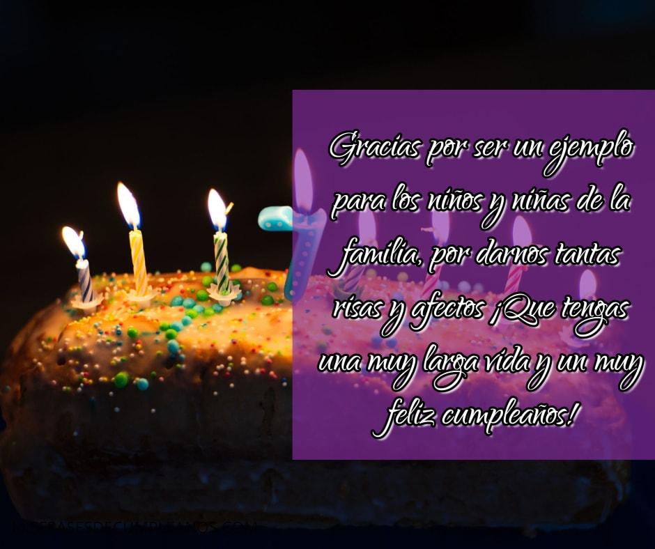 Que tengas una muy larga vida y un muy feliz cumpleaños