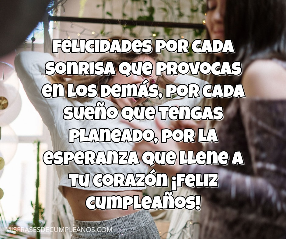 Felicidades por cada sonrisa